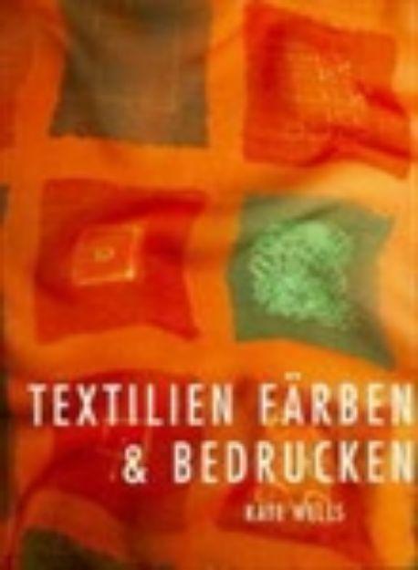 Bild von WELLS Textilien färben und bedrucken