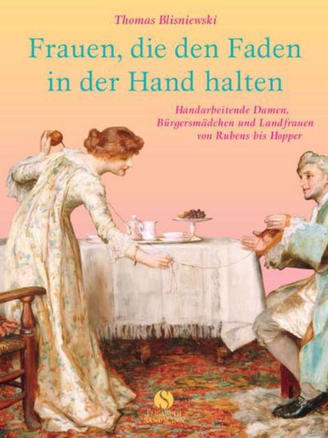 Bild von BLISNIEWSKI Frauen die den Faden in der Hand halten (Gebunden)