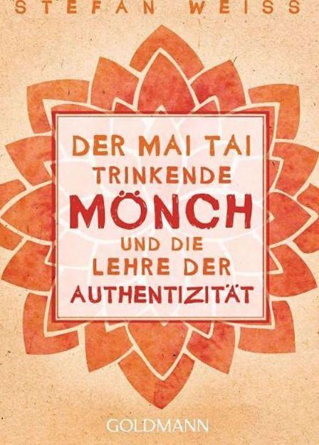 Bild von WEISS Der Mai Tai trinkende Mönch und die Lehre der Authentizität