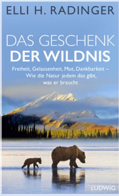 Bild von RADINGER Das Geschenk der Wildnis