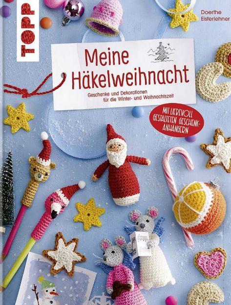 Bild von EISTERLEHNER Meine Häkelweihnacht